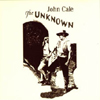 John Cale The Unknown